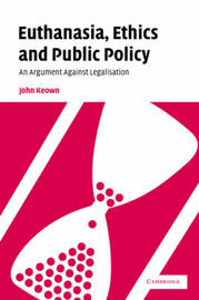 Euthanasia, Ethics and Public Policy by John Keown image