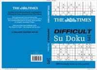 The Times Difficult Su Doku Book 3 by The Times Mind Games