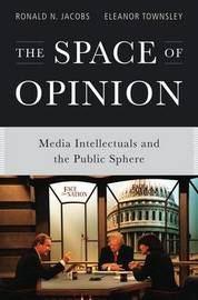 The Space of Opinion by Ronald N. Jacobs