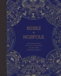 Burke + Norfolk by Simon Norfolk
