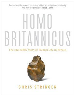 Homo Britannicus by Chris Stringer
