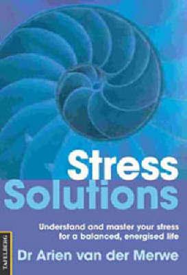 Stress Solutions by Arien Van Der Merwe image
