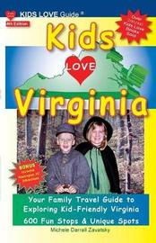 Kids Love Virginia, 4th Edition by Michele Darrall Zavatsky