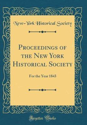 Proceedings of the New York Historical Society by New York Historical Society