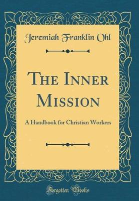 The Inner Mission by Jeremiah Franklin Ohl image