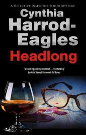 Headlong by Cynthia Harrod-Eagles image