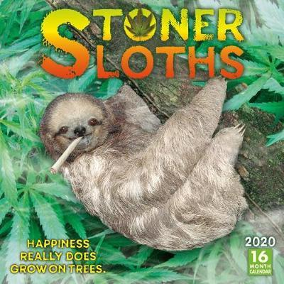 Stoner Sloths 16-Month 2020 Calendar by Sellers Publishing