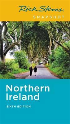 Rick Steves Snapshot Northern Ireland (Sixth Edition) by Pat O'Connor image