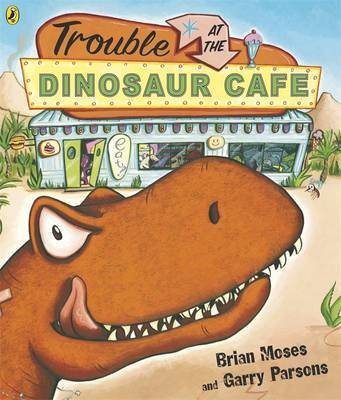 Trouble at the Dinosaur Cafe by Brian Moses image