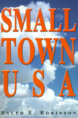 Small Town USA by Ralph E. Robinson image