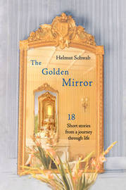 The Golden Mirror by Helmut Schwab image