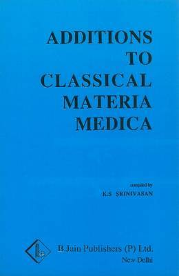 Additions to Classical Materia Medica of Clarke by K.S. Srinivasan image