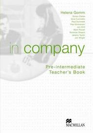 In Company Pre Intermediate Teachers Book by Helena Gomm