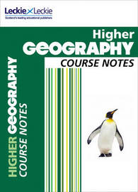 CfE Higher Geography Course Notes by Sheena Williamson