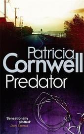 Predator (Scarpetta Novel #14) UK Ed. by Patricia Cornwell