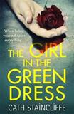 The Girl in the Green Dress by Cath Staincliffe