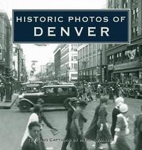 Historic Photos of Denver image