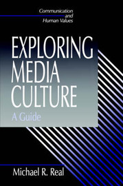 Exploring Media Culture by Michael R. Real image