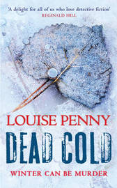 Dead Cold by Louise Penny image