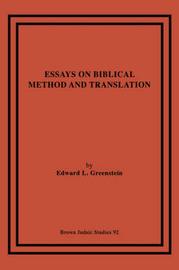 Essays on Biblical Method and Translation by Edward, L. Greenstein