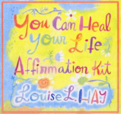 You Can Heal Your Life : Affirmations Kit by Louise L. Hay image