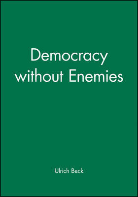 Democracy without Enemies by Ulrich Beck image