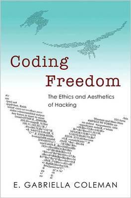 Coding Freedom by E. Gabriella Coleman image