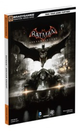Batman: Arkham Knight Signature Series Guide