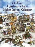 Old-Time Christmas Village Sticker Advent Calendar by Darcy May