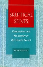 Skeptical Selves by Elena Russo