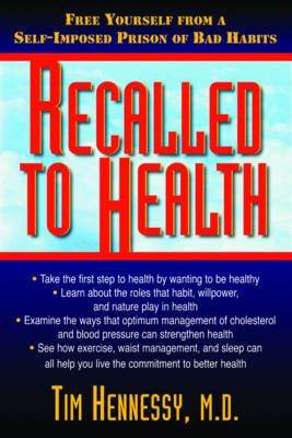 Recalled to Health by Tim Hennessy image
