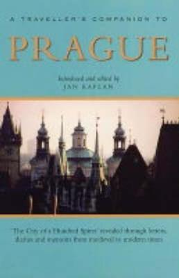A Traveller's Companion to Prague by Jan Kaplan
