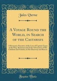 A Voyage Round the World, in Search of the Castaways by Jules Verne image