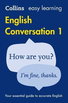 Collins Easy Learning English: Easy Learning English Conversation: Book 1 by Collins Dictionaries