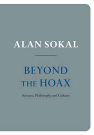 Beyond the Hoax: Science, Philosophy and Culture by Alan Sokal image