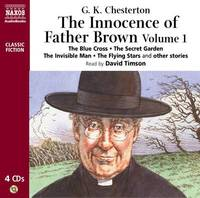 The Innocence of Father Brown: The Blue Cross. The Secret Garden. The Flying Stars and Other Stories: v. 1 by G.K.Chesterton image