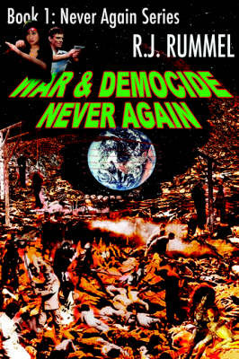 War & Democide Never Again (Never Again Series, Book 1) by R.J Rummel image