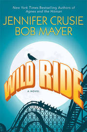 Wild Ride by Jennifer Crusie, Etc