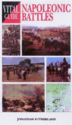 Napoleonic Battles by Jonathan Sutherland