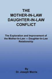 The Mother-In-Law Daughter-In-Law Conflict by Joseph Morris image