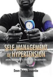 Self-Management of Hypertension by Dawn Peters-Bascombe