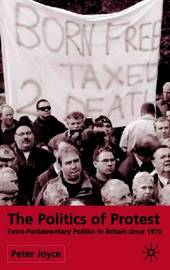 The Politics of Protest by P. Joyce image
