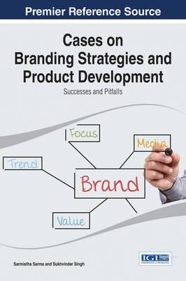 Cases on Branding Strategies and Product Development by Sarmistha Sarma image