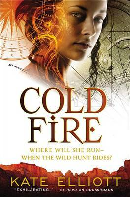 Cold Fire by Kate Elliott image