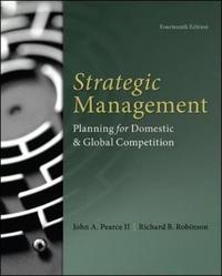 Strategic Management by John A. Pearce