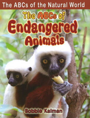 The ABCs of Endangered Animals by Bobbie Kalman image