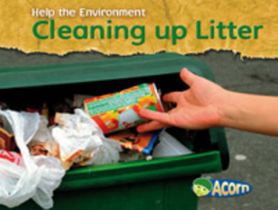 Cleaning Up Litter by Charlotte Guillain