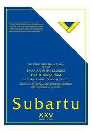 Emar After the Closure of the Tabqa Dam: The Syrian--German Excacations 1996-2002 image