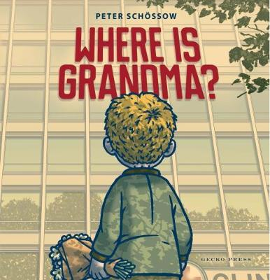 Where is Grandma? by Peter Schossow