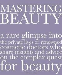Mastering Beauty by Beth Benton Buckley